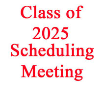 Scheduling Meeting - Class of 2025