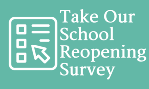 School Re-Opening Survey