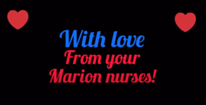 Message from your Marion Nurses!