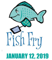 Annual Fish Fry - January 12, 2019