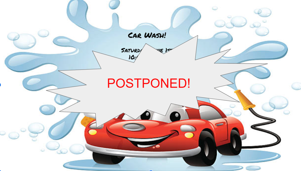 Car Wash Postponed